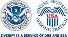 U.S. Department of Homeland Security (DHS) and Social Security Administration (SSA) Logos; E-Verify is a service of DHS and SSA